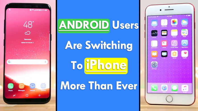 Android Users Are Switching To iPhone More Than Ever