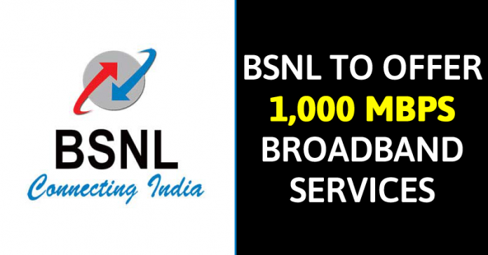 BSNL To Offer Super Fast 1,000 Mbps Broadband Services
