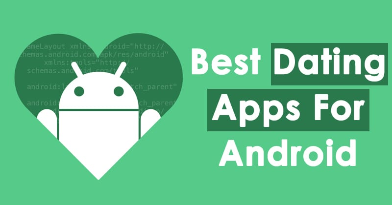New dating apps for android 2019