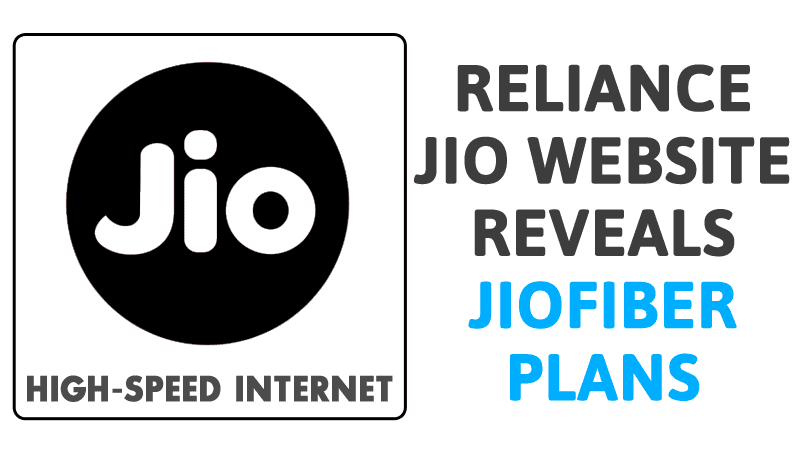 Leaked: Reliance Jio Website Reveals JioFiber Plans