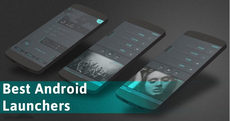 Top 30 Best Android Launchers 2019 (Transform your Android)