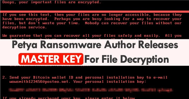Petya Ransomware Author Releases Master Key For File Decryption