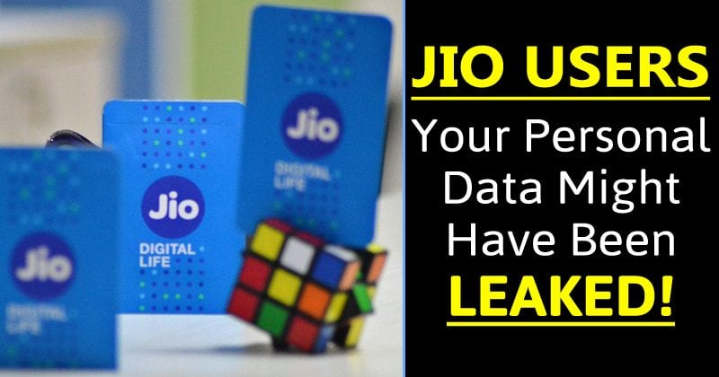 Using Reliance Jio? Your Personal Data Might Have Been Leaked!