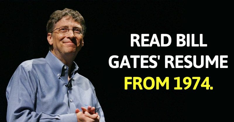 Read Microsoft Co-Founder Bill Gates' Resume From 1974