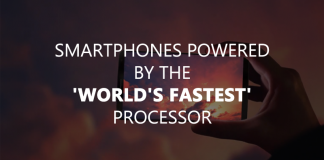 5 Smartphones Powered By The 'World's Fastest' Processor