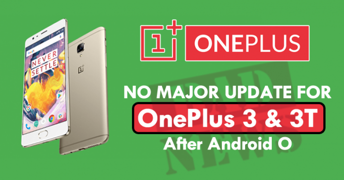 Android O Will Be The Last Major Update For The OnePlus 3 & 3T