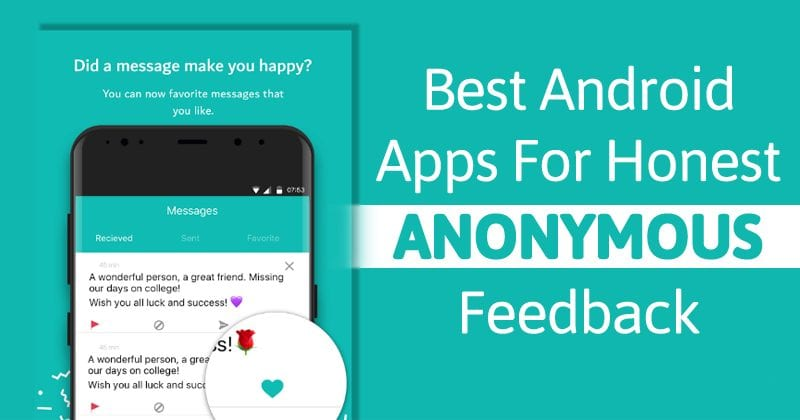 5 Best Android Apps For Honest Anonymous Feedback