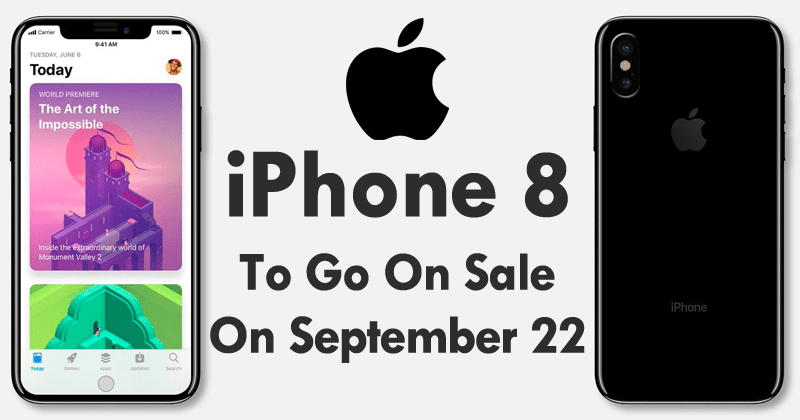 Apple's iPhone 8 To Go On Sale On September 22