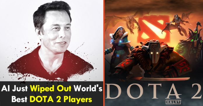 Elon Musk's AI Just Wiped Out World's Best DOTA 2 Players