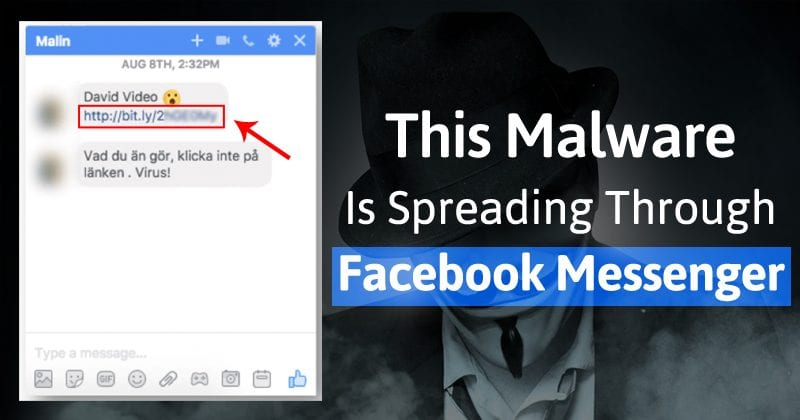 Beware of Windows/MacOS/Linux Malware Spreading Through Facebook Messenger