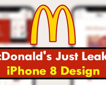 McDonald's Just Leaked iPhone 8 Design & Release Date Secret