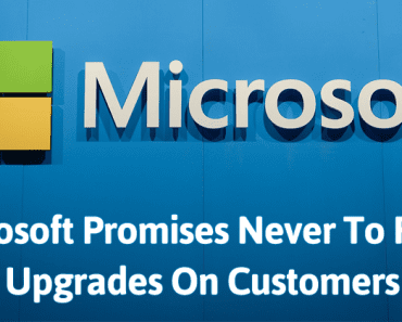 Microsoft Promises Never To Force Upgrades On Customers