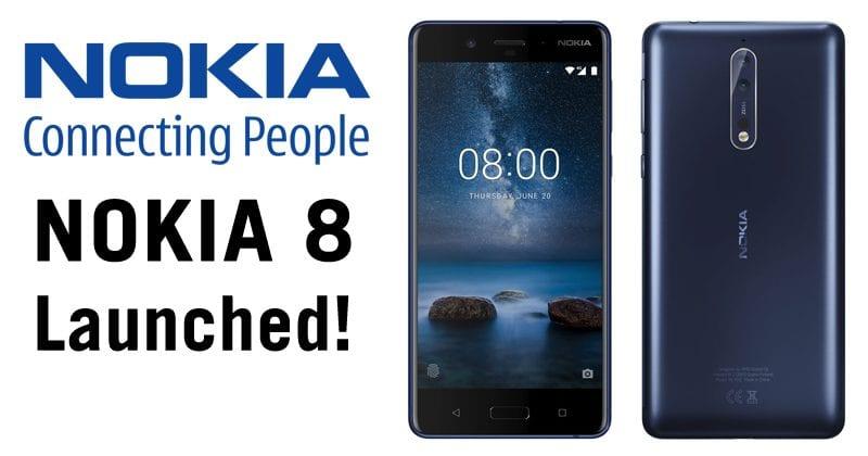 Nokia 8 Launched: Snapdragon 835, 4GB RAM & 64GB Internal