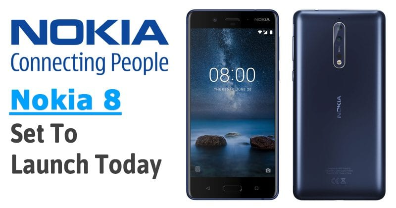 Nokia 8 With Snapdragon 835, 6GB RAM Set To Launch Today