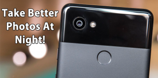 10 Useful Tips to Take Better Photos at Night with an Android Phone
