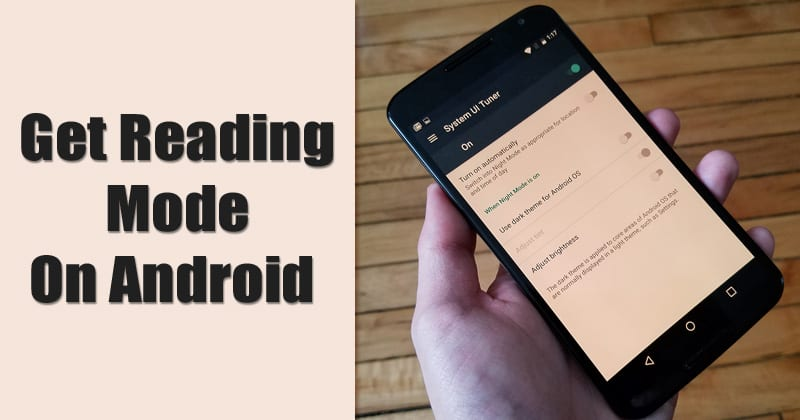 How to Get Reading Mode on Any Android Device