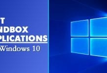 8 of the Best Sandbox Applications for Windows 10