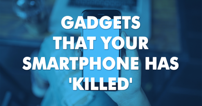 7 Gadgets That Your Smartphone Has 'Killed'