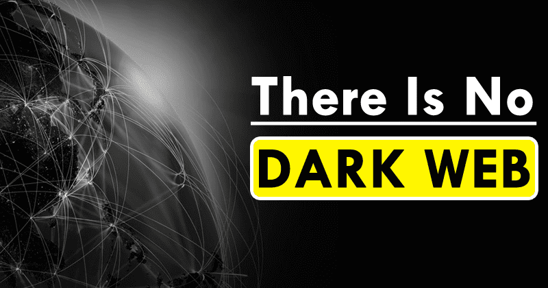 Tor Co-founder: There Is No Dark Web. It's Only A Few Web Pages