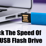 10 Free Tools To Check The Speed Of Your USB Flash Drive