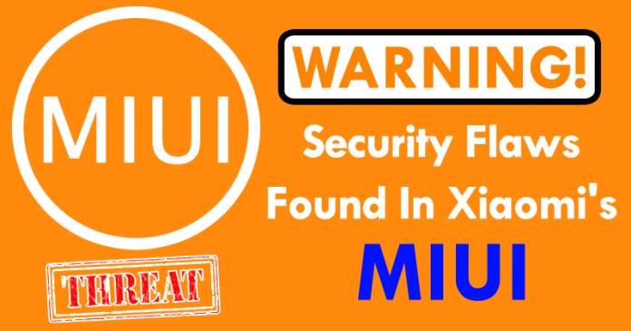 WARNING! Critical Security Flaws Found In Xiaomi's MIUI