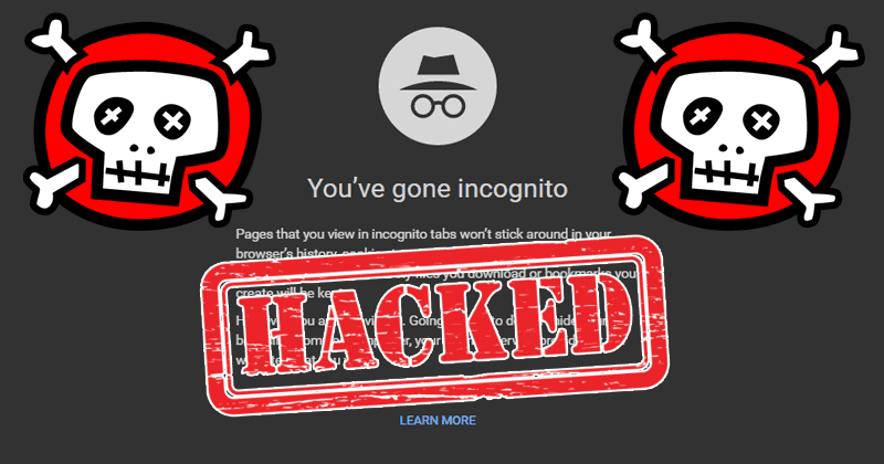 WARNING! 'Incognito Mode' Is Not As Private As You Think