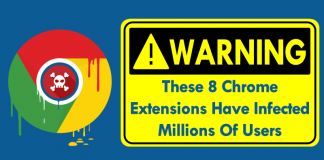 WARNING! These 8 Chrome Extensions Have Infected Millions Of Users