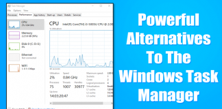 5 Powerful Alternatives To The Windows Task Manager