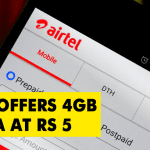 Unbelievable! Airtel Offers 4GB Data At Just Rs 5