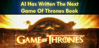 An AI Has Written The Next Game Of Thrones Book