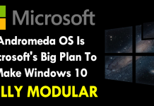 Andromeda OS Is Microsoft's Big Mission To Make Windows 10 Fully Modular