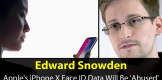 Edward Snowden: Apple's iPhone X Face ID Data Will Be 'Abused'