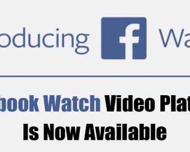 Facebook Watch Video Platform Is Now Available Right Across The US