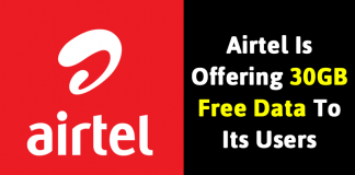 Airtel Is Offering 30GB Free Data To Its Users