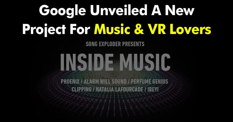 Google Just Unveiled A New Project For Music And VR Lovers