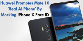 Huawei Promotes Mate 10 'Real AI Phone' By Mocking iPhone X Face ID
