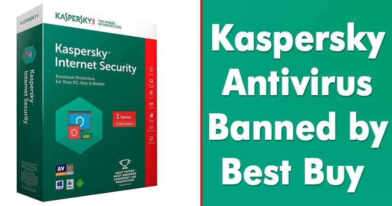 OMG! Best Buy Secretly Stops Selling Kaspersky Products