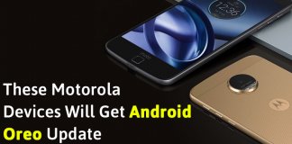 List Of Motorola Smartphones That Will Get The New Android 8.0 Oreo