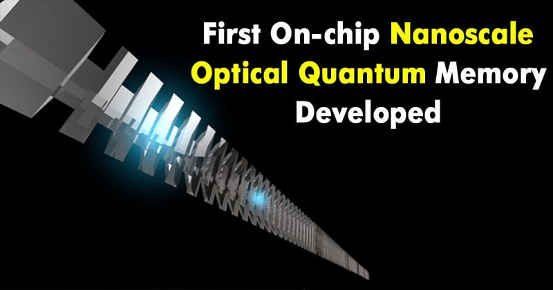 Meet The First On-Chip Nanoscale Optical Quantum Memory