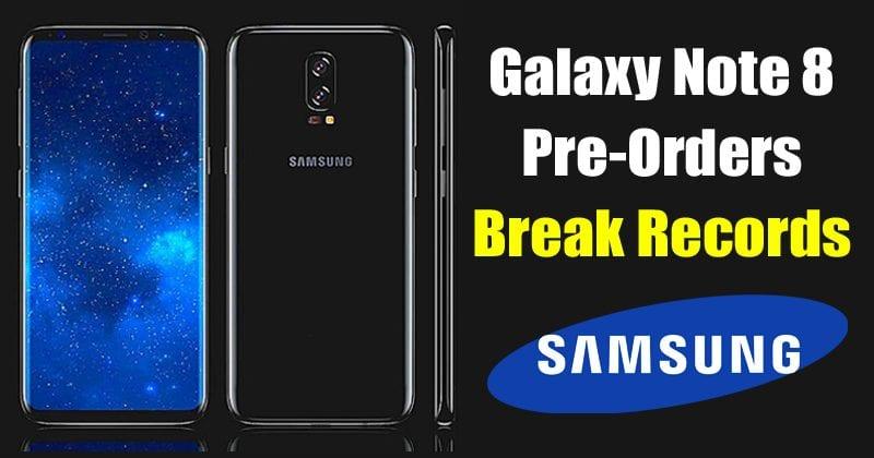 OMG! Galaxy Note 8 Breaks Samsung's Pre-Order Records