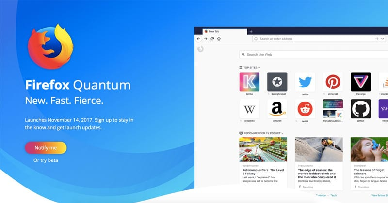 Mozilla's New Firefox Quantum Browser Is Ridiculously Fast!