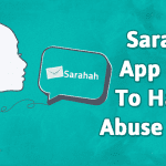 Sarahah Application Used To Harass, Abuse Others