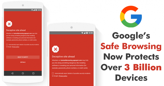 Google: Safe Browsing Is Quietly Protecting 3 BILLION Devices