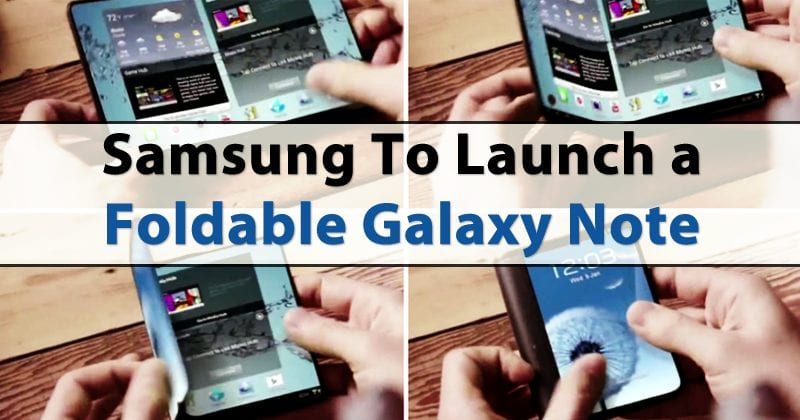 Samsung To Launch A Foldable Galaxy Note