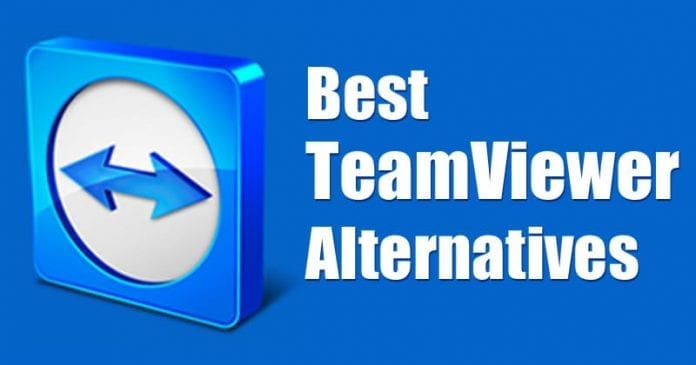 TeamViewer Alternatives 2019: Top 10 Best Remote Desktop Software 2019