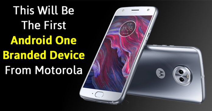 This Smartphone Will Be The First Android One Branded Device From Motorola