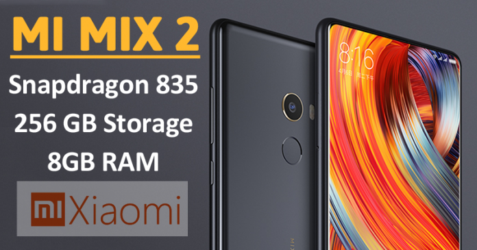 Xiaomi Mi Mix 2 Launched: Price, Specifications And More
