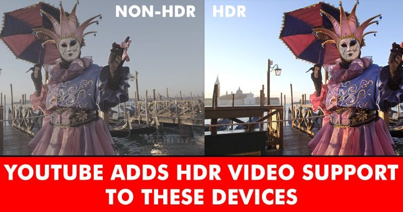 Pubg Hdr Supported Devices List: YouTube Adds Support For HDR Video, Here Is The List Of
