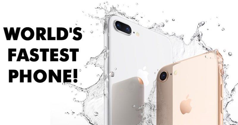 iPhone 8 Is World's Fastest Phone!