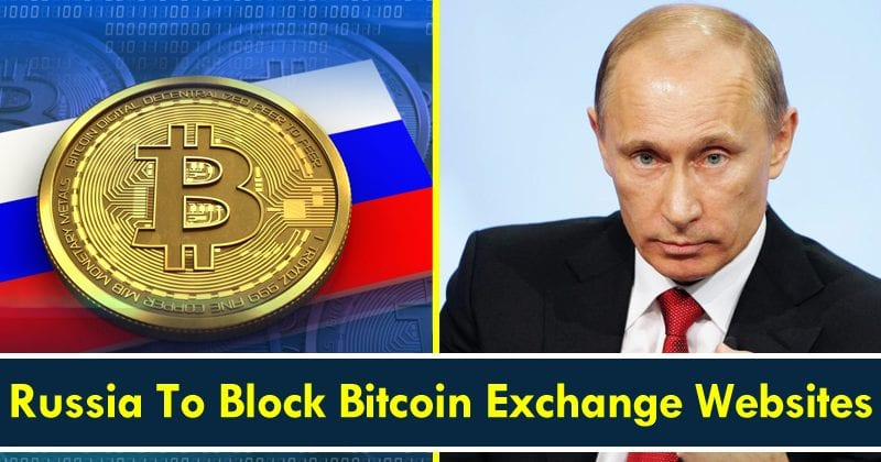 After China Now Russia To Block Bitcoin Exchange Websites